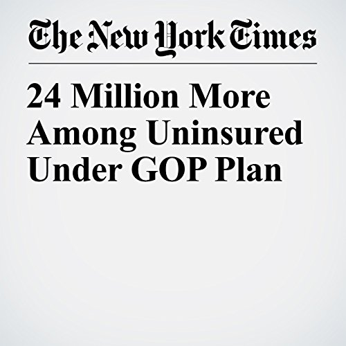 24 Million More Among Uninsured Under GOP Plan copertina