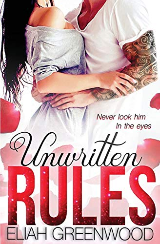 Unwritten Rules (The Rules Series)