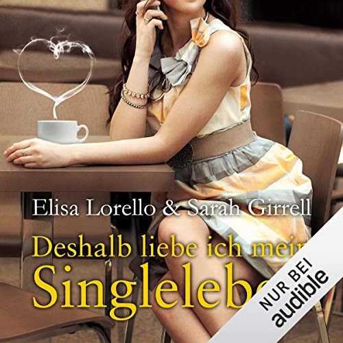 Deshalb liebe ich mein Singleleben                   By:                                                                                                                                 Elisa Lorello,                                                                                        Sarah Girell                               Narrated by:                                                                                                                                 Gabi Franke                      Length: 11 hrs and 58 mins     Not rated yet     Overall 0.0