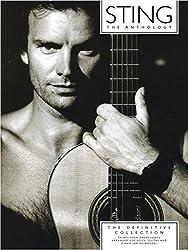 Sting Anthology: The Definitive Collection. Partitions pour Piano, Chant et Guitare(Boîtes d\'Accord)