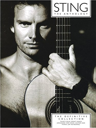 Sting Anthology: The Definitive Collection. Partitions pour Piano, Chant et Guitare(Boîtes d\'Accord)