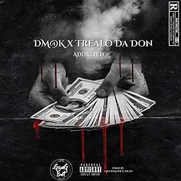 Addicted (feat. Trealo Da Don)