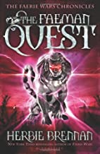 The Faeman Quest (Faerie Wars Chronicles)