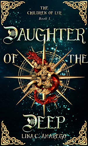 Daughter of the Deep (The Children of Lyr Book 1)