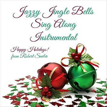 Jazzy Jingle Bells Sing Along (Instrumental)