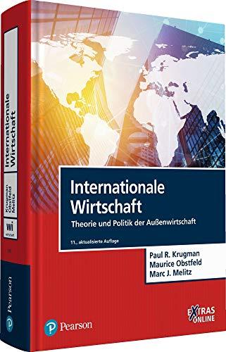 Internationale Wirtschaft: Theorie und Politik der Außenwirtschaft (Pearson Studium - Economic VWL)