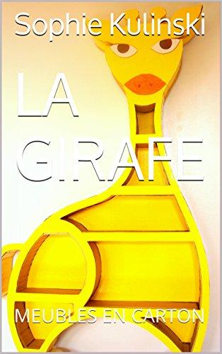 LA GIRAFE: MEUBLES EN CARTON (French Edition)
