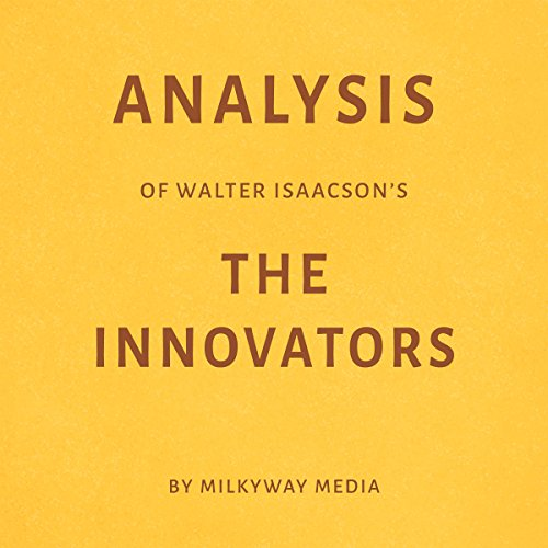 Analysis of Walter Isaacson's The Innovators cover art