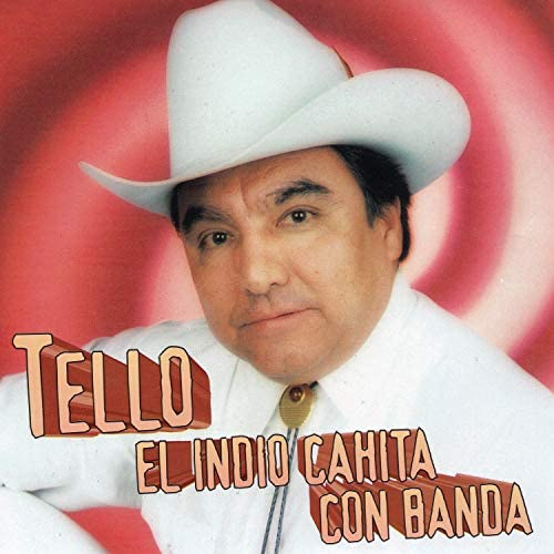 Tello El Indio Con Banda