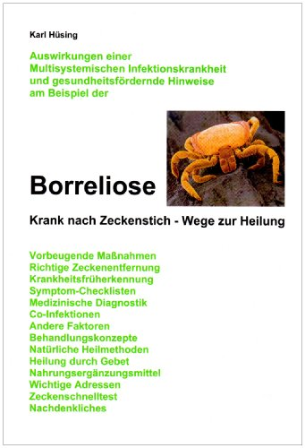 Borreliose: Krank nach Zeckenstich - Wege zur Heilung