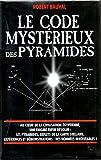 Le code mystérieux des pyramides - Le Grand Livre du Mois - 01/01/2008