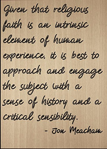Mundus Souvenirs, Dado Que la fe Religiosa es un Cita de Jon Meacham,