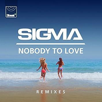 Nobody To Love (Remixes)