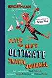 PETER & NEDS ULTIMATE TRAVEL JOURNAL (Spiderman Far from Home)