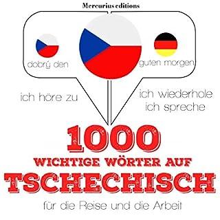 1000 wichtige Wörter auf Tschechisch für die Reise und die Arbeit Titelbild