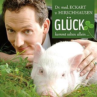 Glück kommt selten allein                   Autor:                                                                                                                                 Eckart von Hirschhausen                               Sprecher:                                                                                                                                 Eckart von Hirschhausen                      Spieldauer: 2 Std. und 28 Min.     603 Bewertungen     Gesamt 4,5