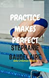 Practice Makes Perfect (English Edition)