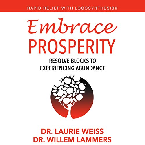 Couverture de Embrace Prosperity: Resolve Blocks to Experiencing Abundance