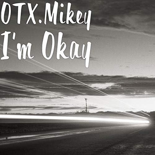 OTX.Mikey