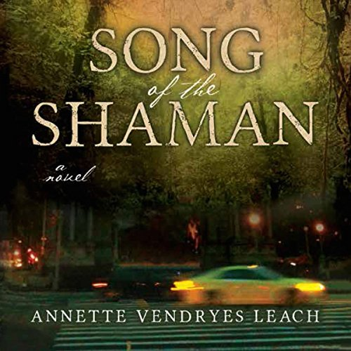 Song of the Shaman audiobook cover art