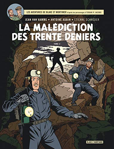 Blake & Mortimer - tome 20 - La Malédiction des 30 deniers - Tome 2