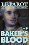 The Baker's Blood: Nicolas Le Floch Investigation #6