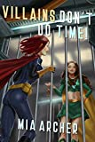 Villains Don't Do Time! (Night Terror Book 6)