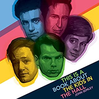 This Is a Book About the Kids in the Hall                   Written by:                                                                                                                                 John Semley                               Narrated by:                                                                                                                                 Josh Hurley                      Length: 9 hrs and 20 mins     2 ratings     Overall 5.0