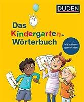Duden - Das Kindergarten-Wrterbuch: Mit Vorlesegeschichten zur Sprachfrderung