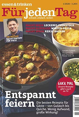 """Essen & Trinken für jeden Tag 1/2020 """"Entspannt feiern"""""""