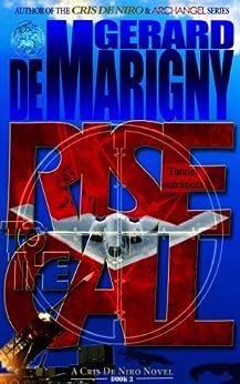 Rise to the Call (Cris De Niro, Book 3) by [Gerard de Marigny, Lisa de Marigny]