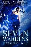 Seven Wardens Omnibus: Books 5-7 (Seven Wardens Collections Book 2) (English Edition)