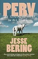 Perv by Jesse Bering(1905-07-04)