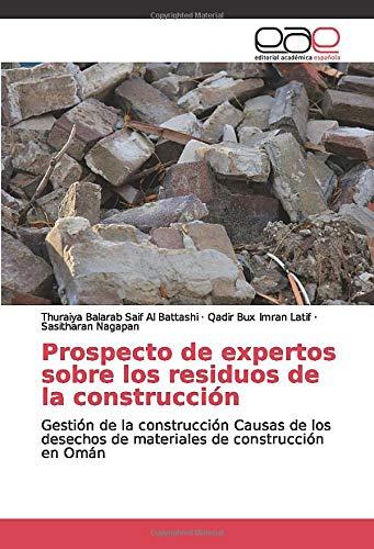 Prospecto de expertos sobre los residuos de la construcción: Gestión de la construcción Causas de los desechos de materiales de construcción en Omán