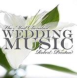 The Most Cherished Wedding Music