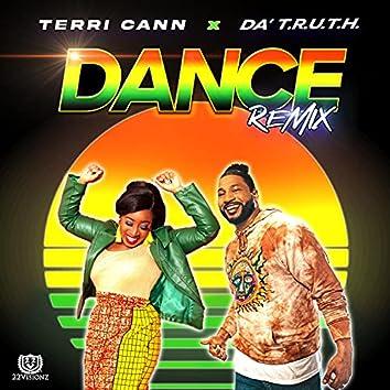 Dance Remix (feat. Da' T.R.U.T.H.) [Remix] (Remix)