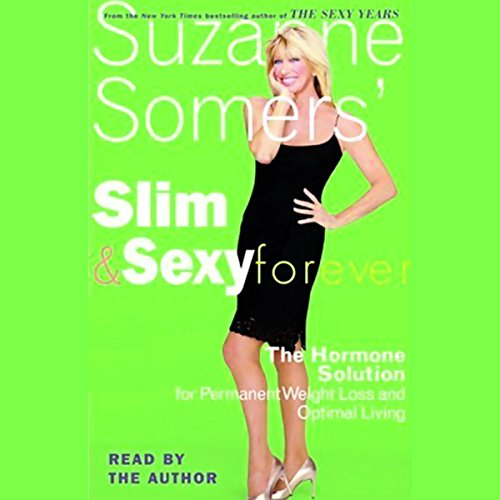 Slim and Sexy Forever audiobook cover art