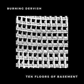 Ten Floors of Basement