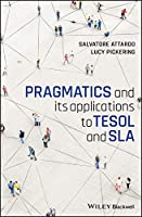 Pragmatics and its Applications to TESOL and SLA