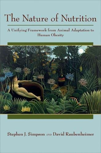 The Nature of Nutrition: A Unifying Framework from Animal Adaptation to Human Obesity