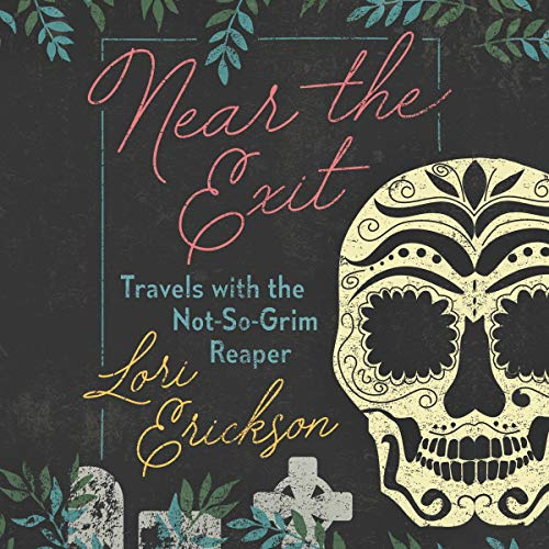 Near the Exit Audiobook By Lori Erickson cover art