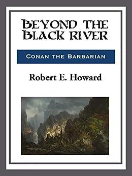 Beyond the Black River by [Robert E. Howard]