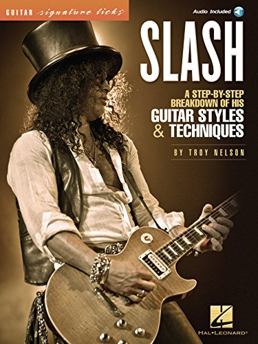 Slash - Signature Licks: A Step-by-Step Breakdown of His Guitar ...