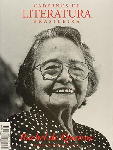 Cadernos de Literatura Brasileira. Rachel De Queiroz - Número 4