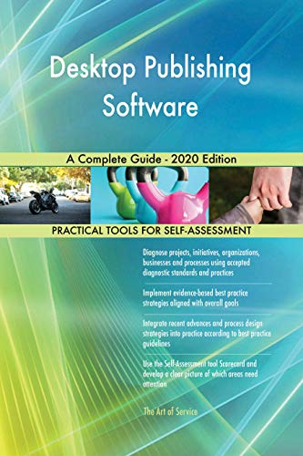 Desktop Publishing Software A Complete Guide - 2020 Edition (English Edition)
