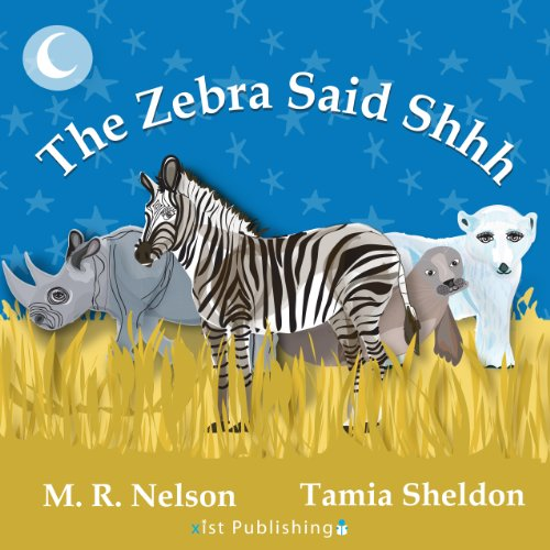 The Zebra Said Shhh audiobook cover art