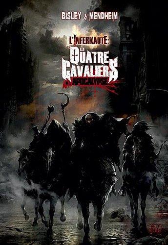 Les quatre cavaliers de l'apocalypse, Tome 3 : La fin des temps