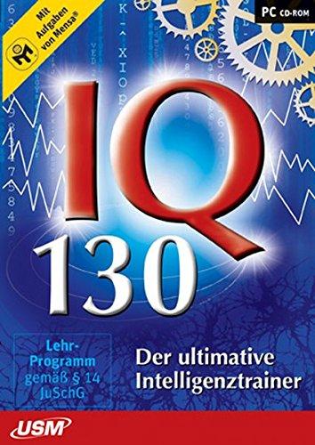 IQ 130 - Der ultimative Intelligenztrainer