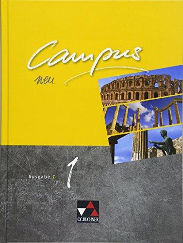 Campus C - neu / Campus C 1 - neu: Gesamtkurs Latein in drei Bänden (Campus C - neu: Gesamtkurs Latein in drei Bänden)