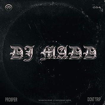 Prosper / Don't Trip